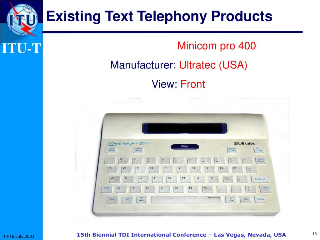 Existing Text Telephony Products