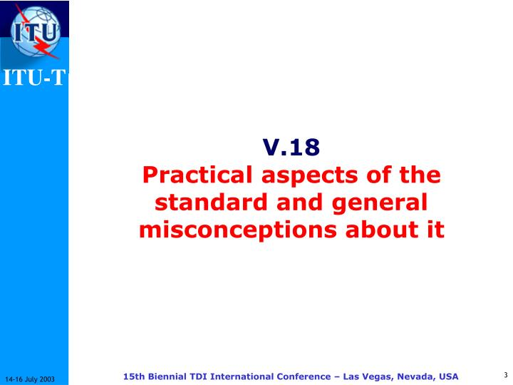 V 18 practical aspects of the standard and general misconceptions about it