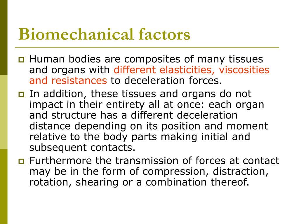 Biomechanical factors