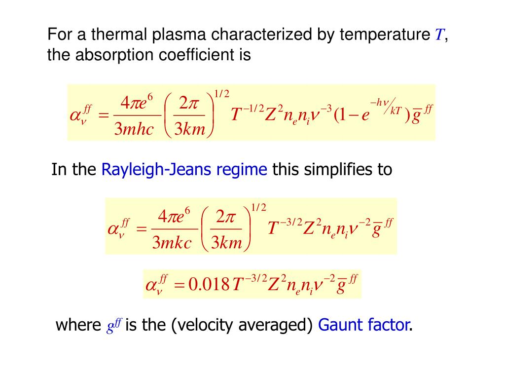 For a thermal plasma characterized by temperature