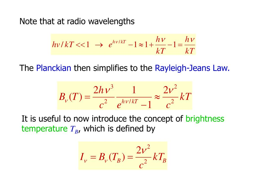 Note that at radio wavelengths