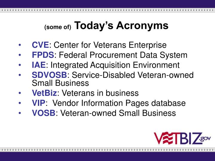 Some of today s acronyms