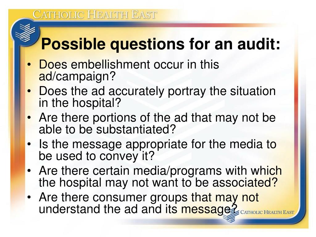Possible questions for an audit: