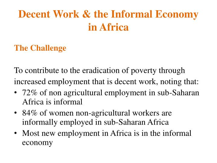 Decent work the informal economy in africa