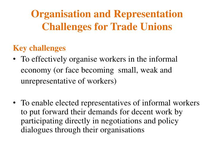 Organisation and Representation Challenges for Trade Unions