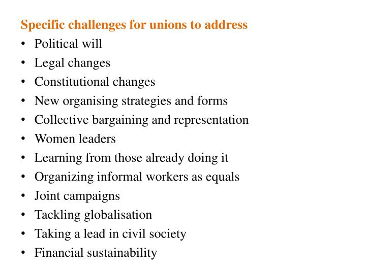 Specific challenges for unions to address