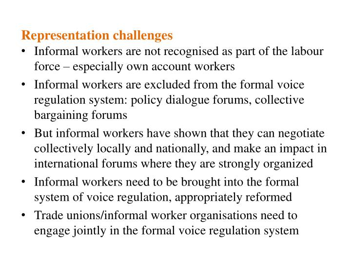 Informal workers are not recognised as part of the labour force – especially own account workers
