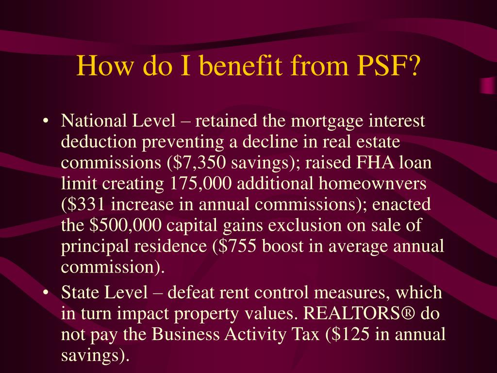 How do I benefit from PSF?