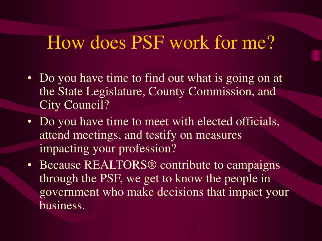 How does PSF work for me?