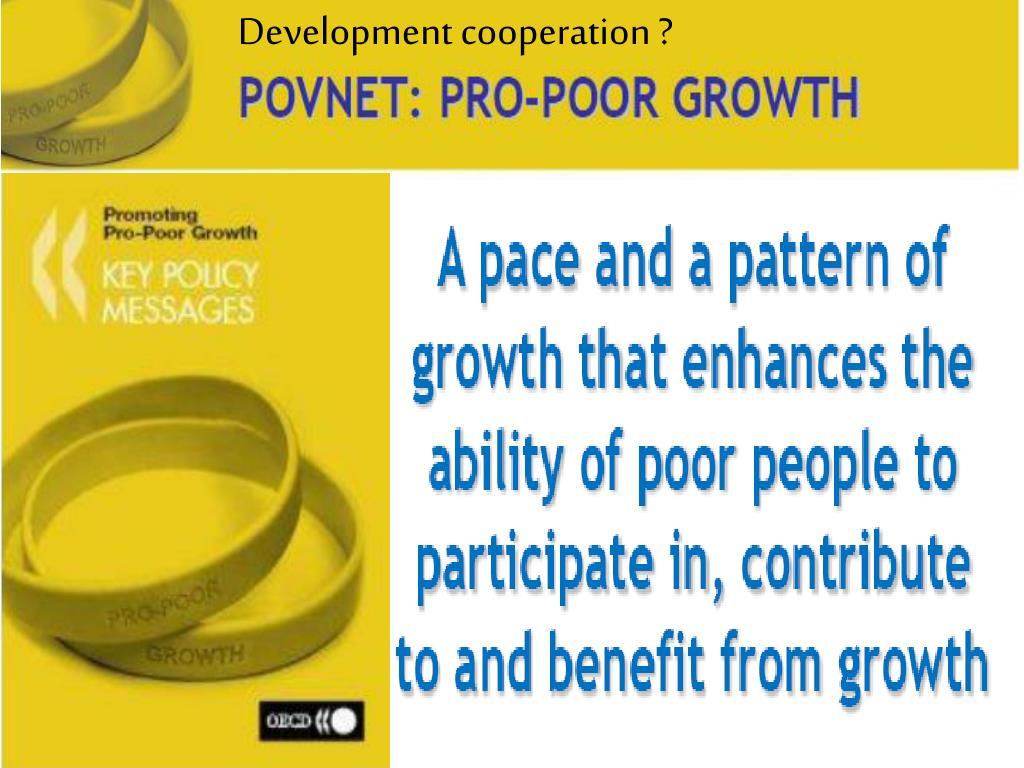 Development cooperation ?