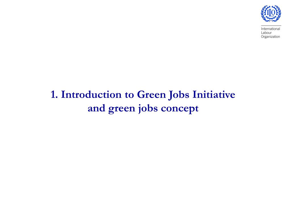 1. Introduction to Green Jobs Initiative