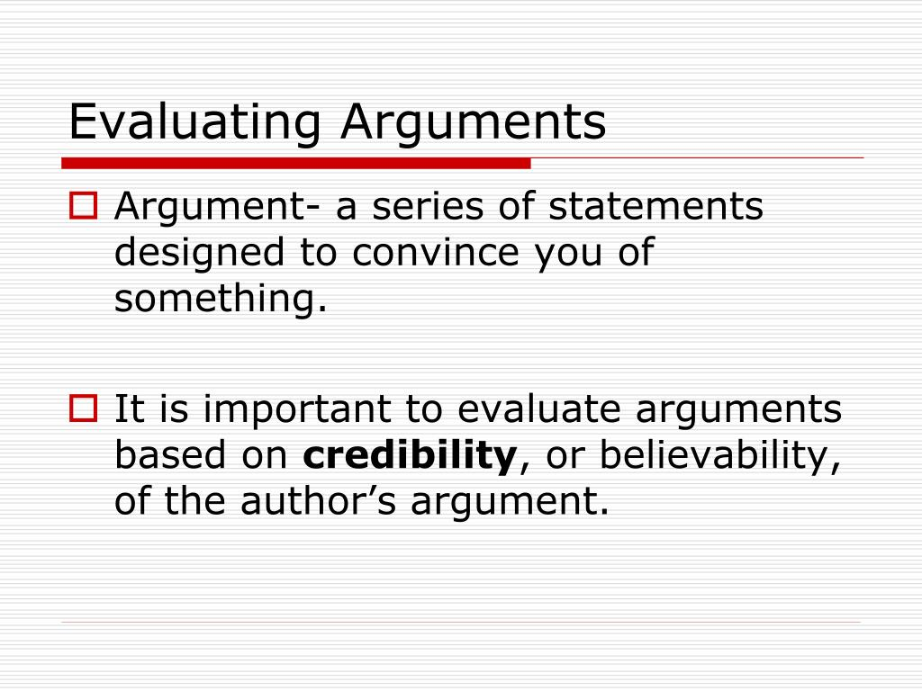 authors construct their arguments using opinion and evidence Tutorial a01: identifying arguments by: construct, and evaluate arguments often fail to give arguments to defend their own opinions.