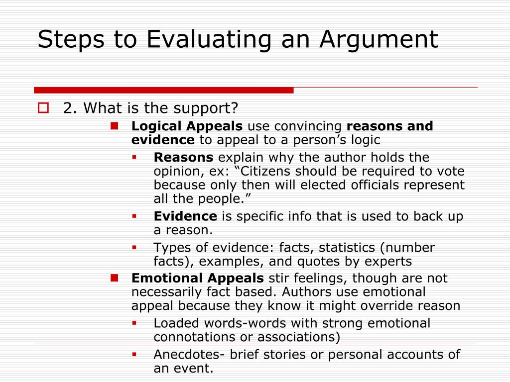 steps to evaluating arguments Get rich slowly – which of the choice arguments does the author make  evaluating an argument – you can use this for basically any form of media or literature.