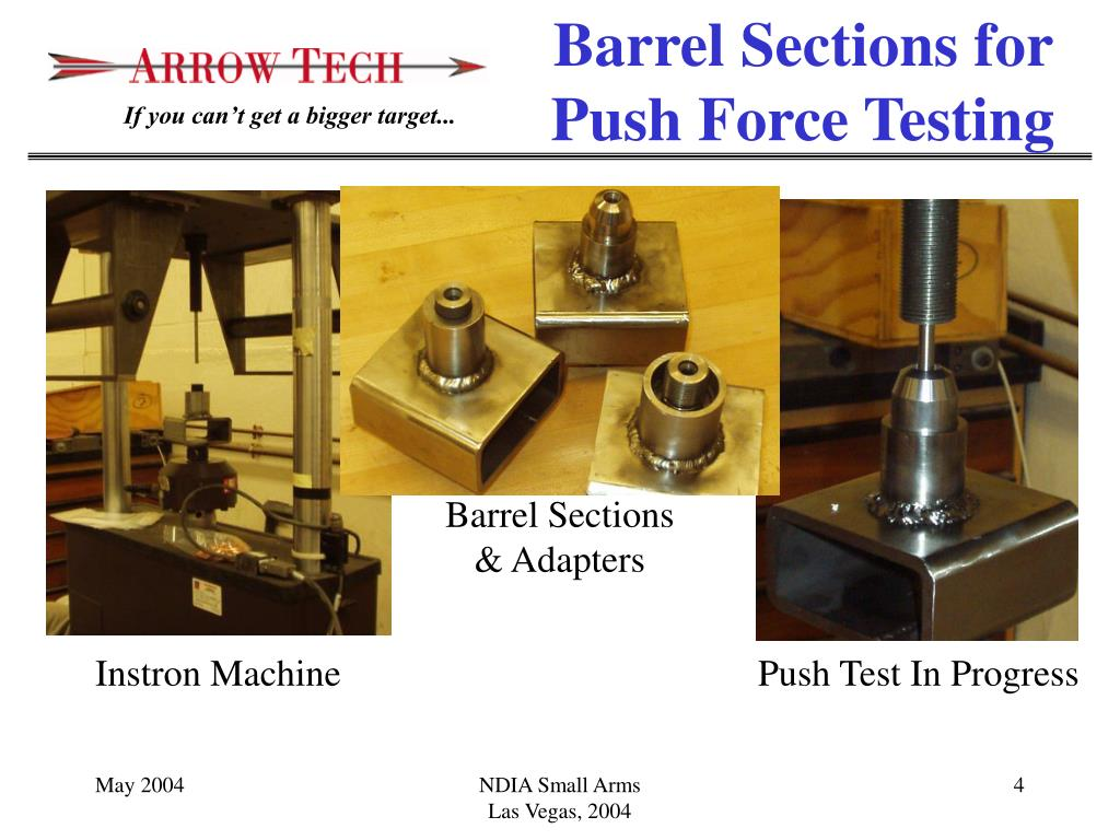 Barrel Sections for Push Force Testing