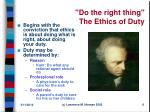 do the right thing the ethics of duty