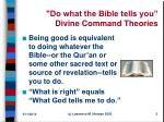 do what the bible tells you divine command theories