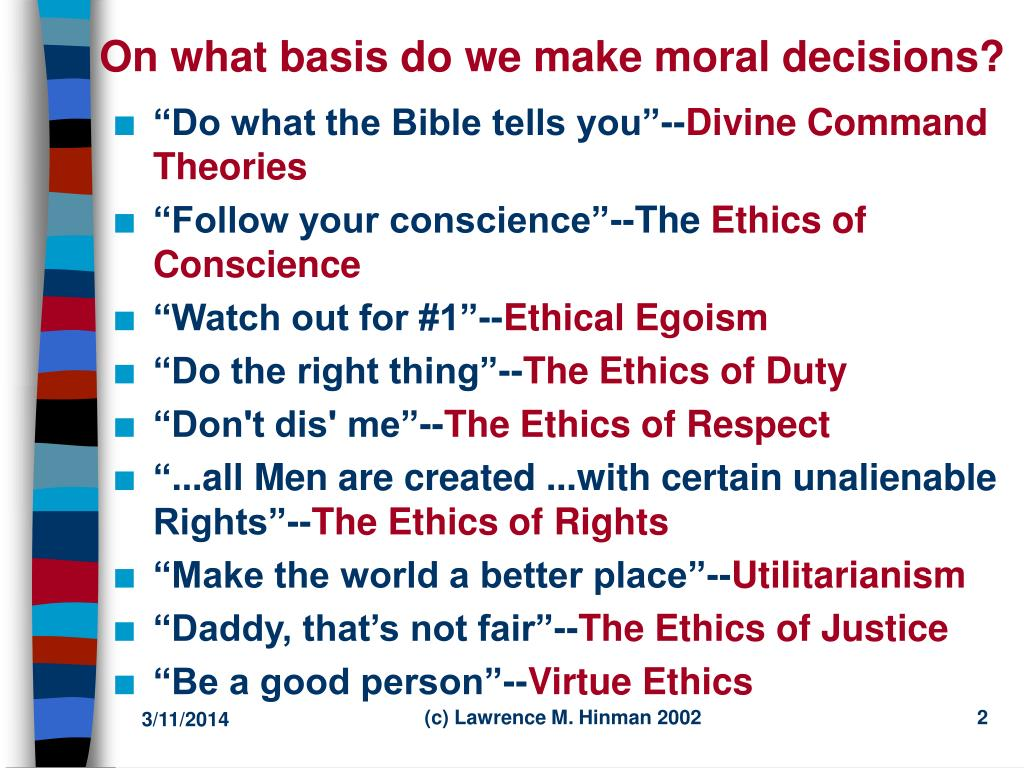 On what basis do we make moral decisions?