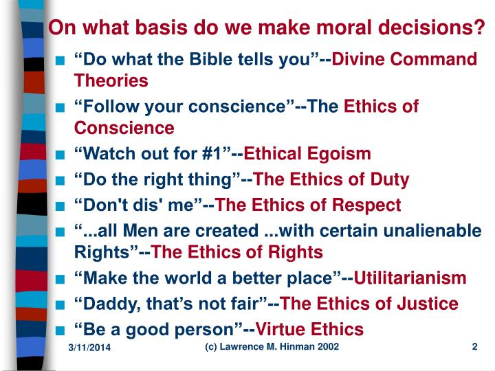 On what basis do we make moral decisions l.jpg