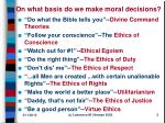 on what basis do we make moral decisions