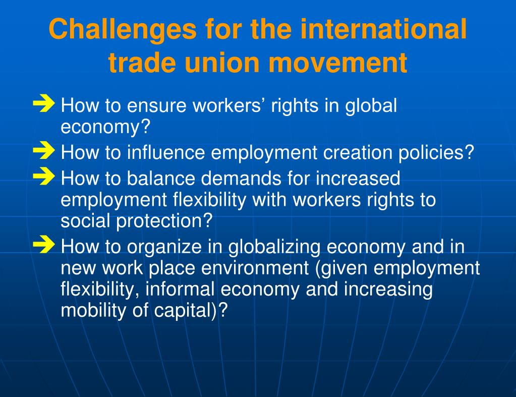 Challenges for the international trade union movement