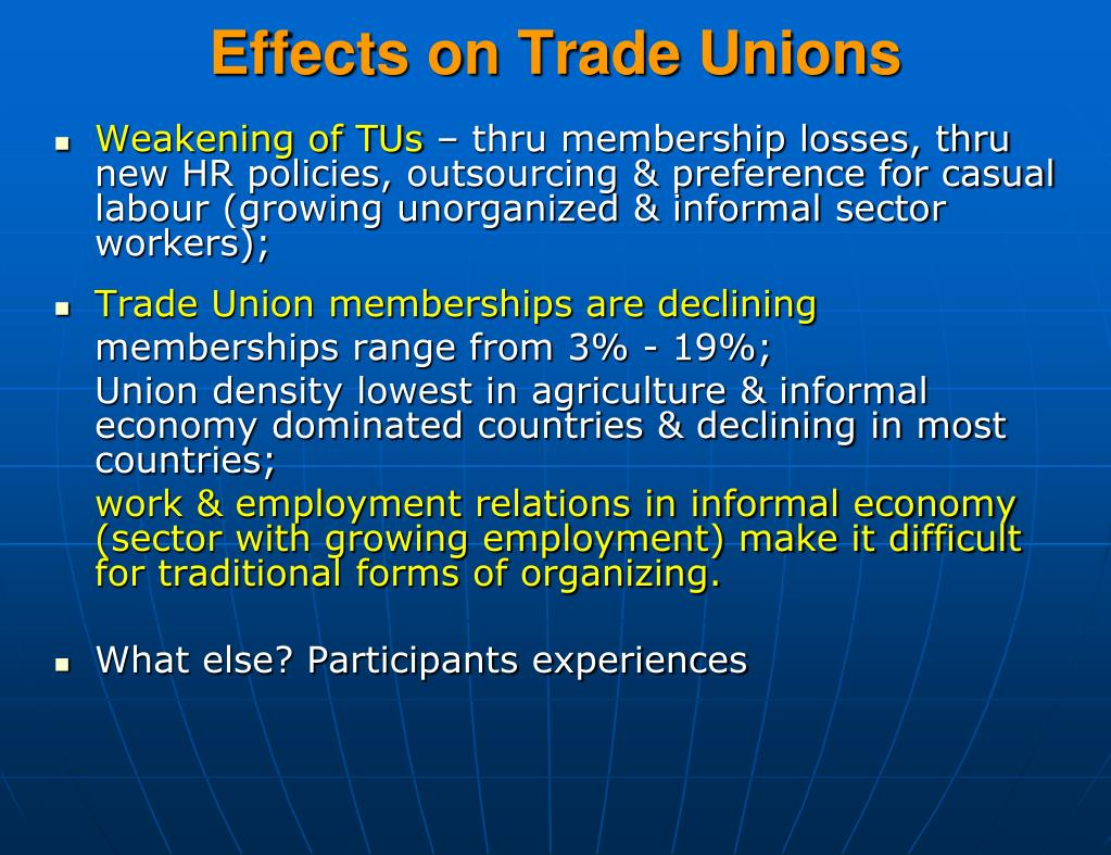 Effects on Trade Unions