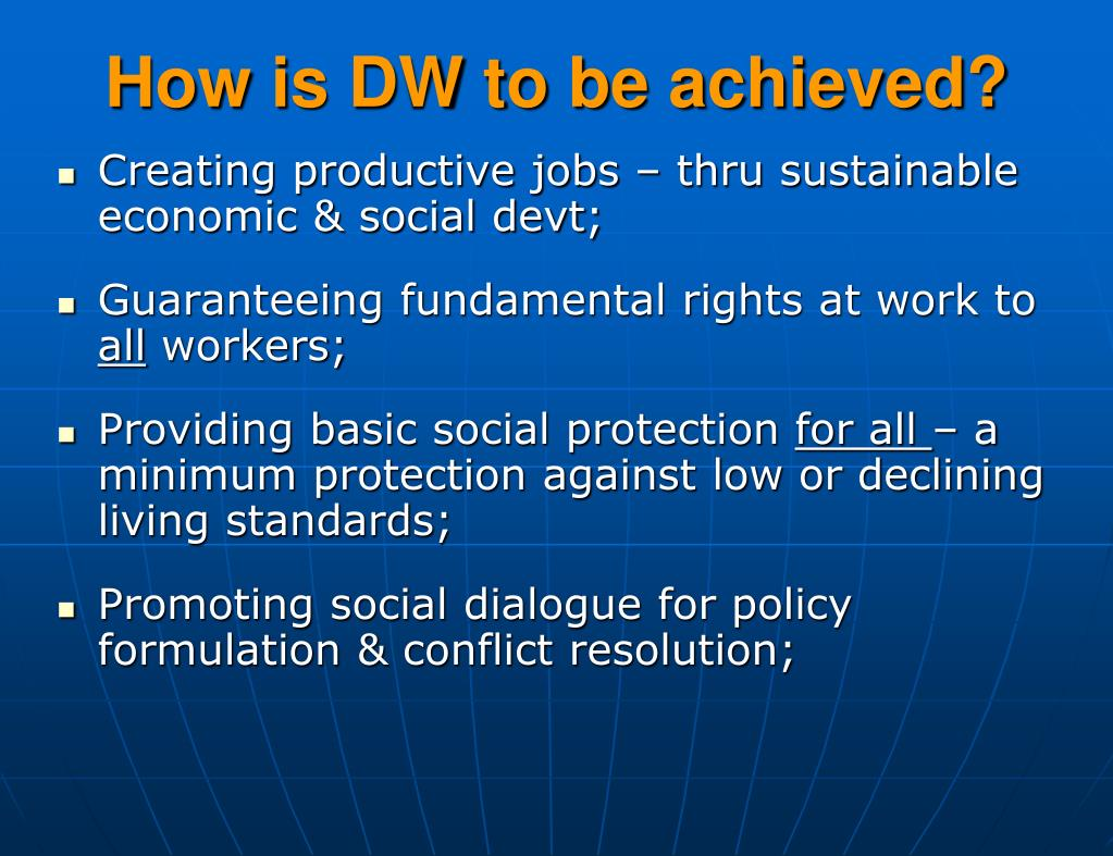 How is DW to be achieved?