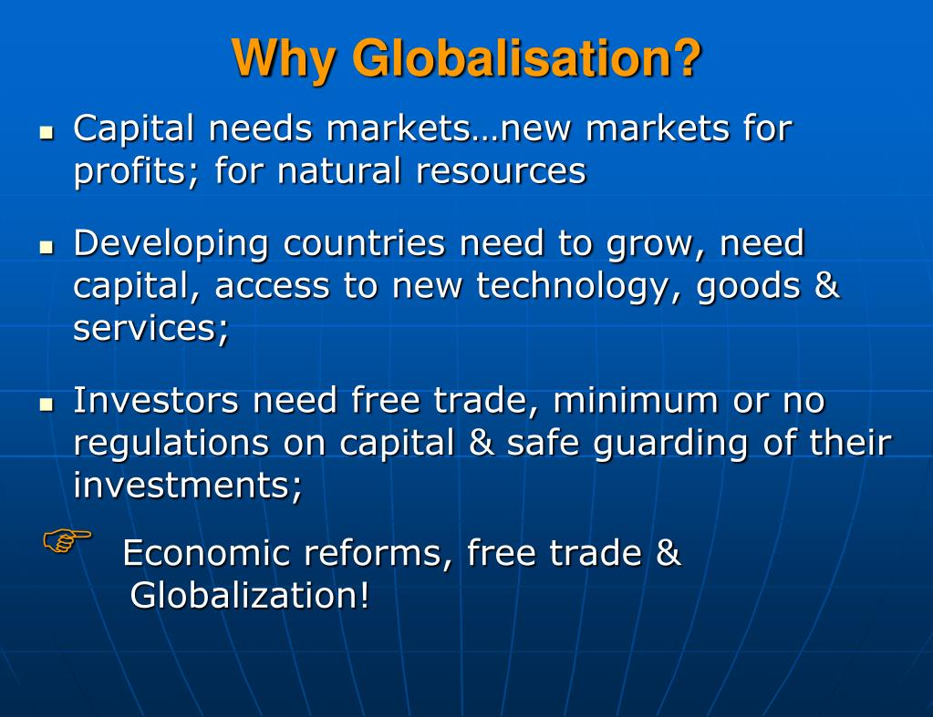Why Globalisation?