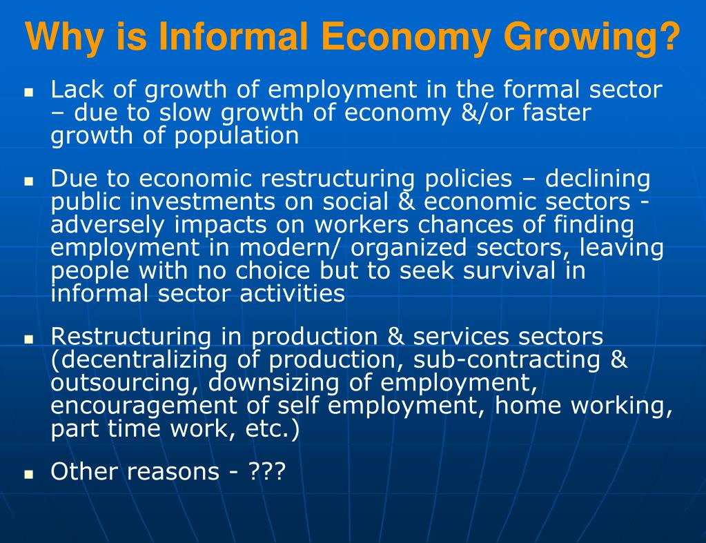 Why is Informal Economy Growing?