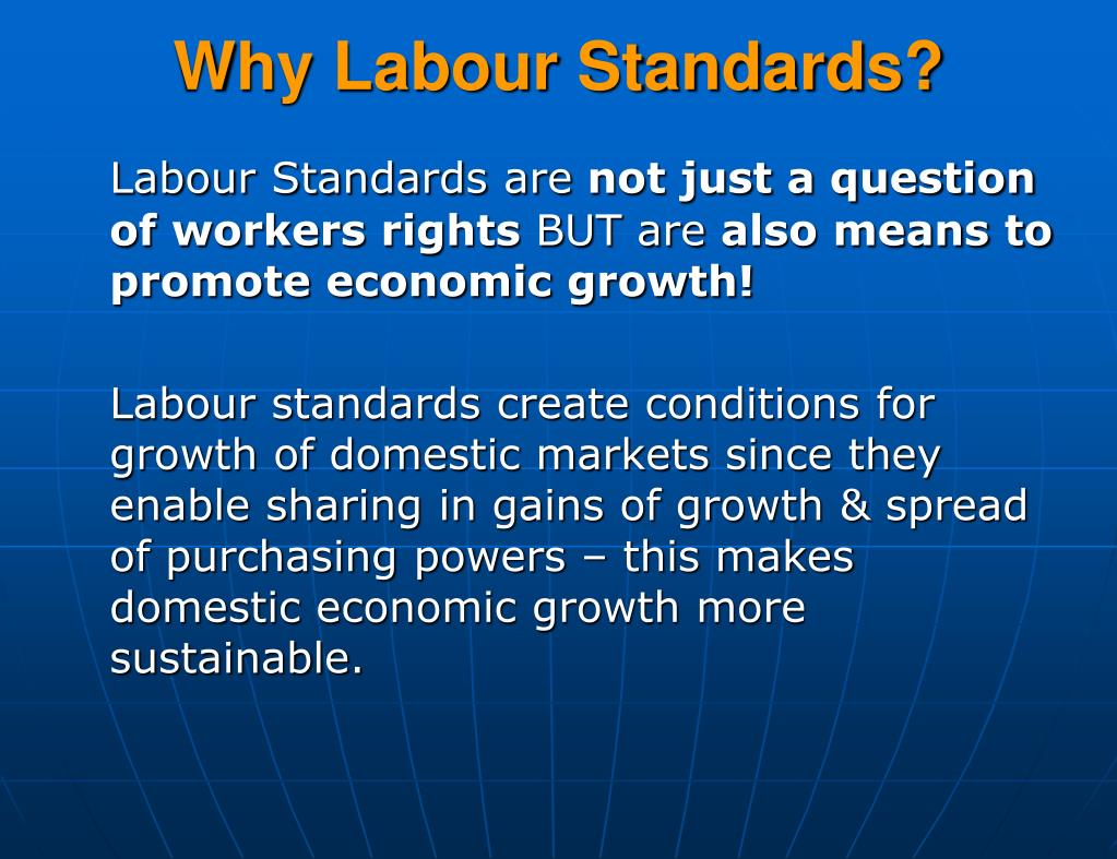 Why Labour Standards?