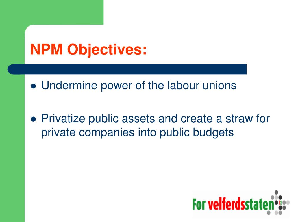 NPM Objectives: