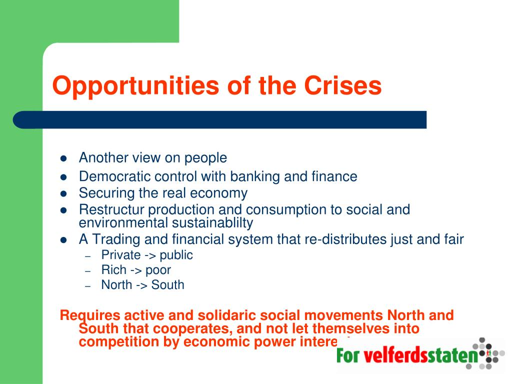 Opportunities of the Crises