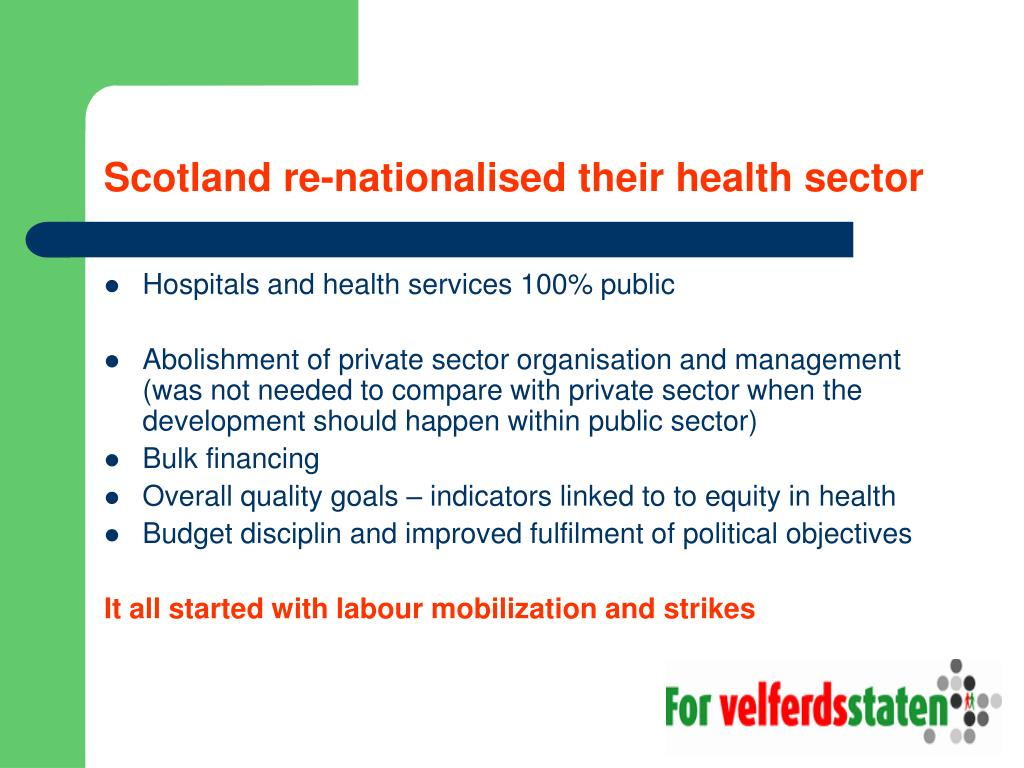 Scotland re-nationalised their health sector