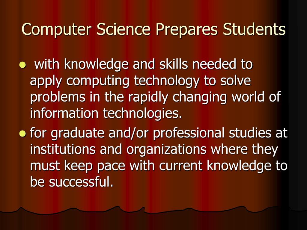 Computer Science Prepares Students