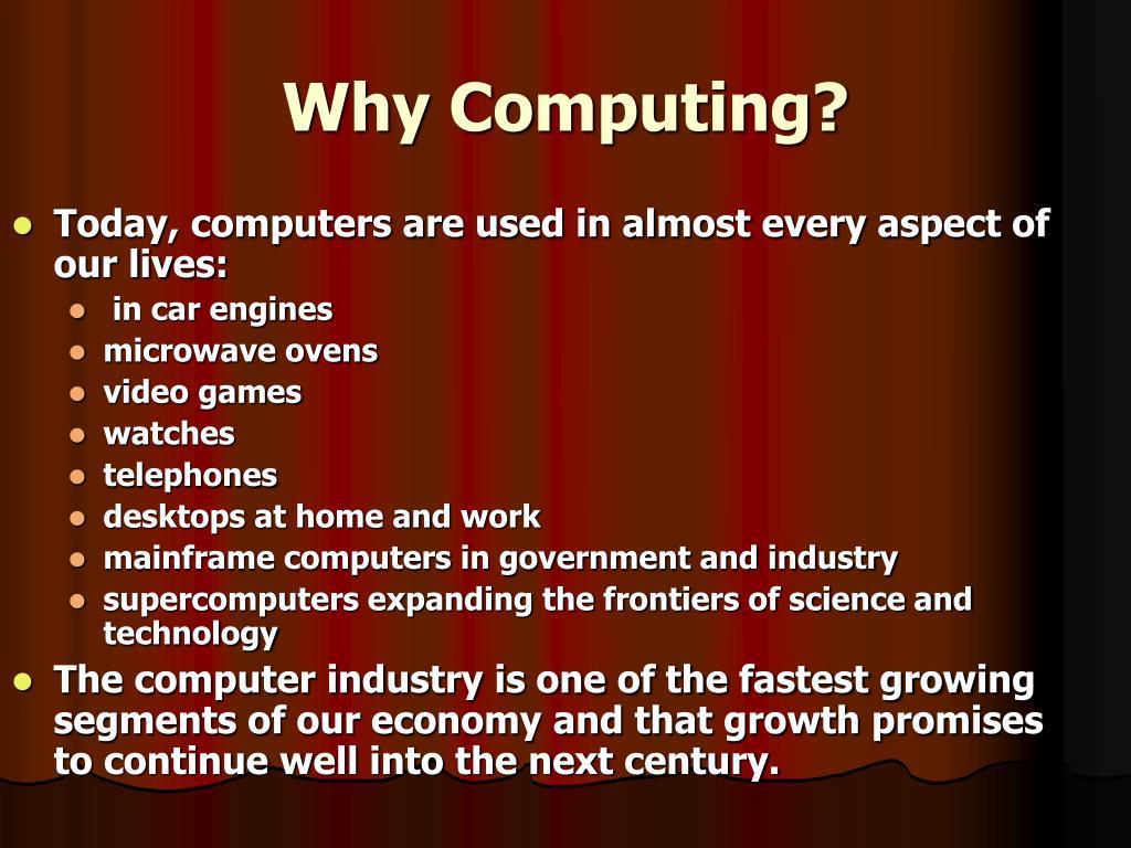 Why Computing?
