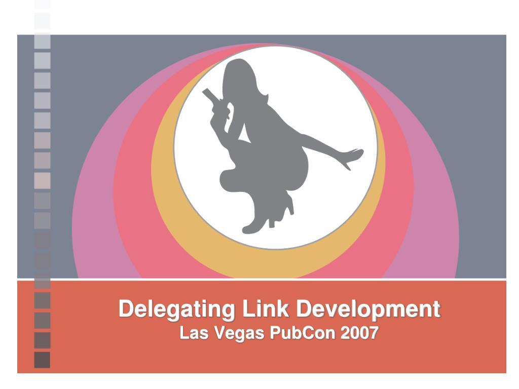 Delegating Link Development