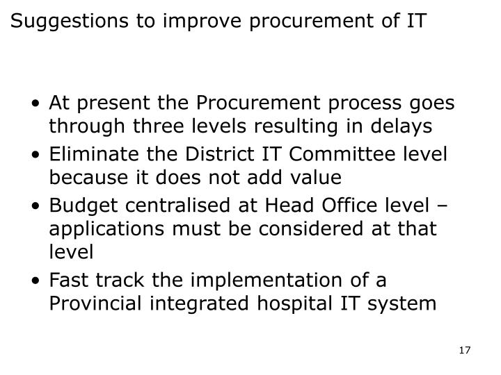 Suggestions to improve procurement of IT