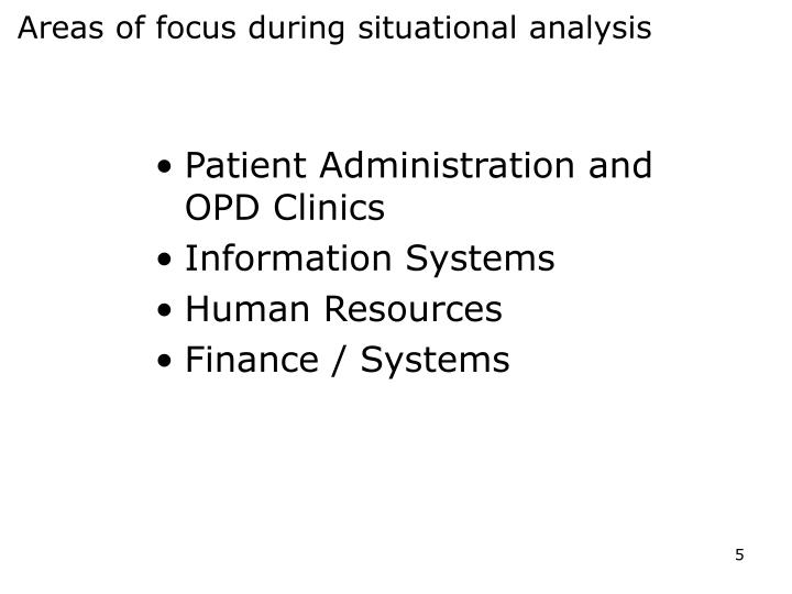 Areas of focus during situational analysis