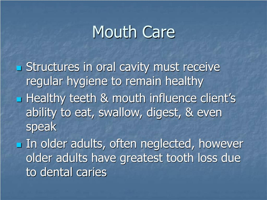 Mouth Care