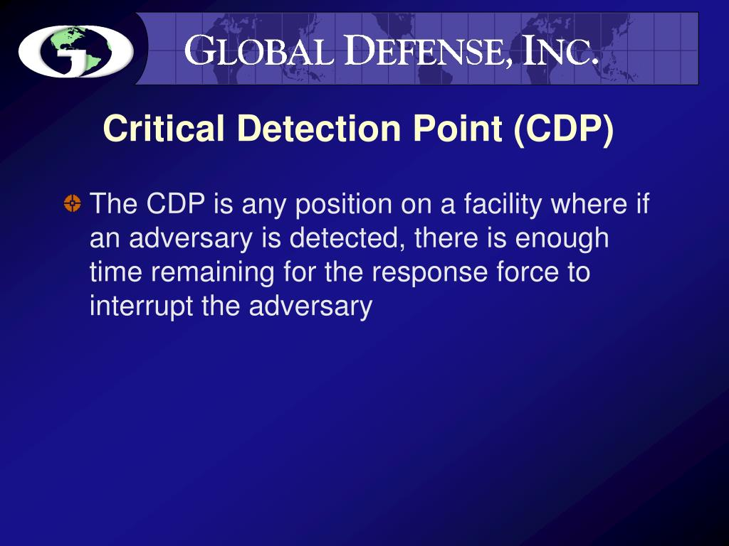 Critical Detection Point (CDP)