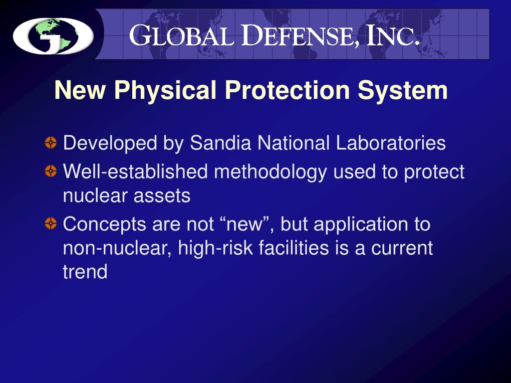 New Physical Protection System