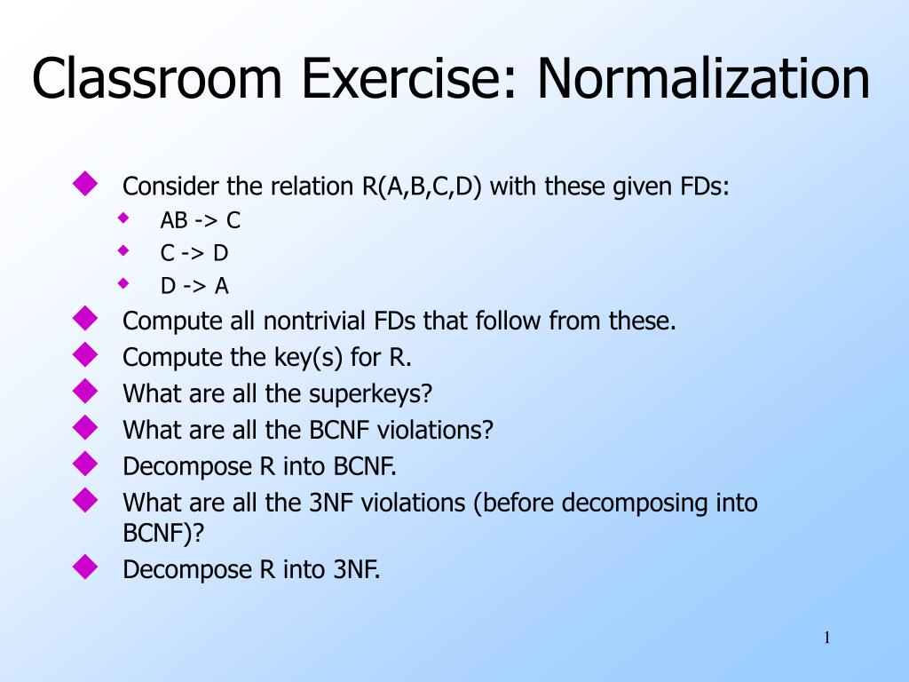 Classroom Exercise: Normalization
