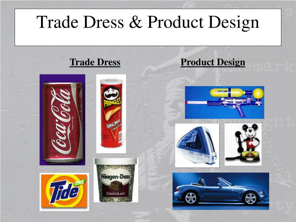 Trade Dress & Product Design
