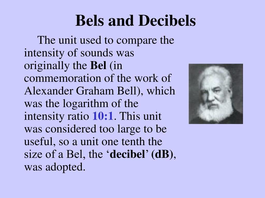 Bels and Decibels