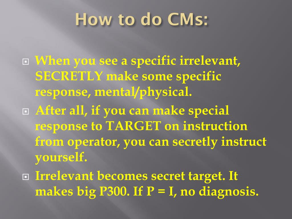 How to do CMs: