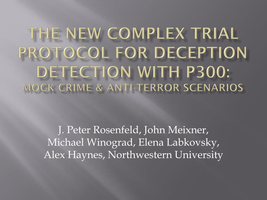 The New Complex Trial Protocol for Deception Detection with P300: