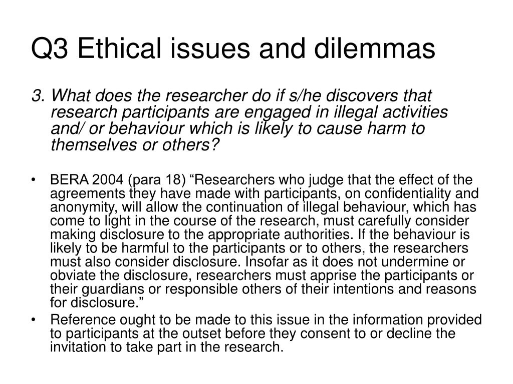 Q3 Ethical issues and dilemmas