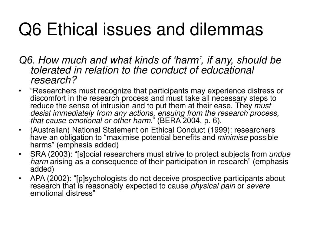Q6 Ethical issues and dilemmas