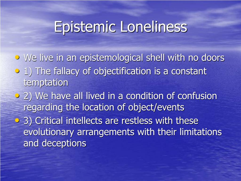 Epistemic Loneliness