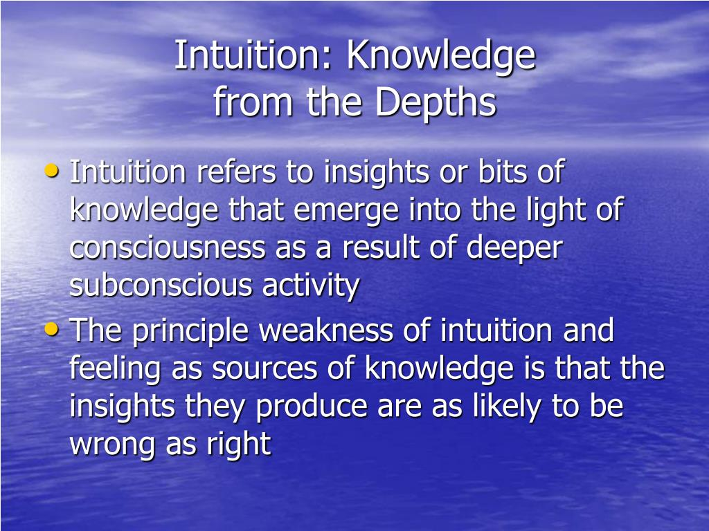 Intuition: Knowledge