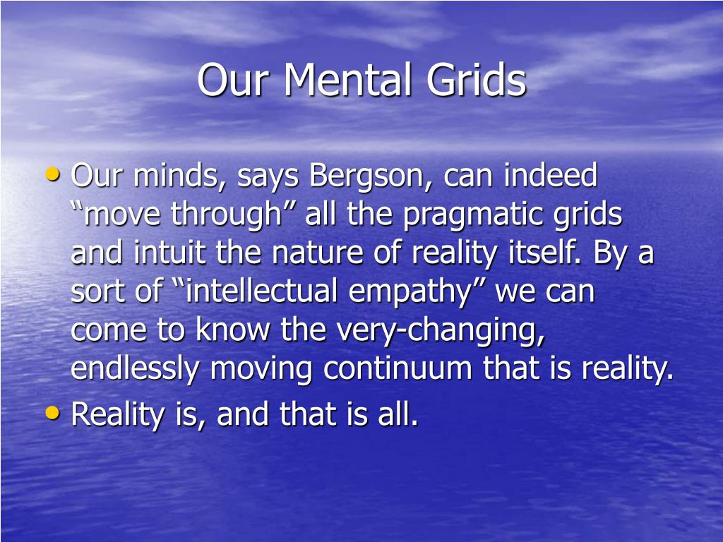 Our Mental Grids